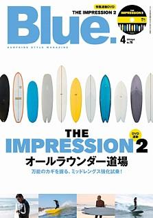 Blue. [ブルー] 4月号 2019 April No.76