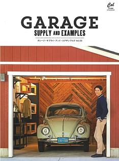 GARAGE SUPPLY & EXAMPLES [ガレージ・サプライ・アンド・エグザンプルズ] Vol.03